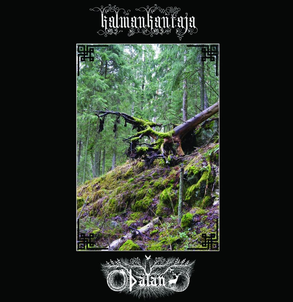 Kalmankantaja - Split with Oþalan