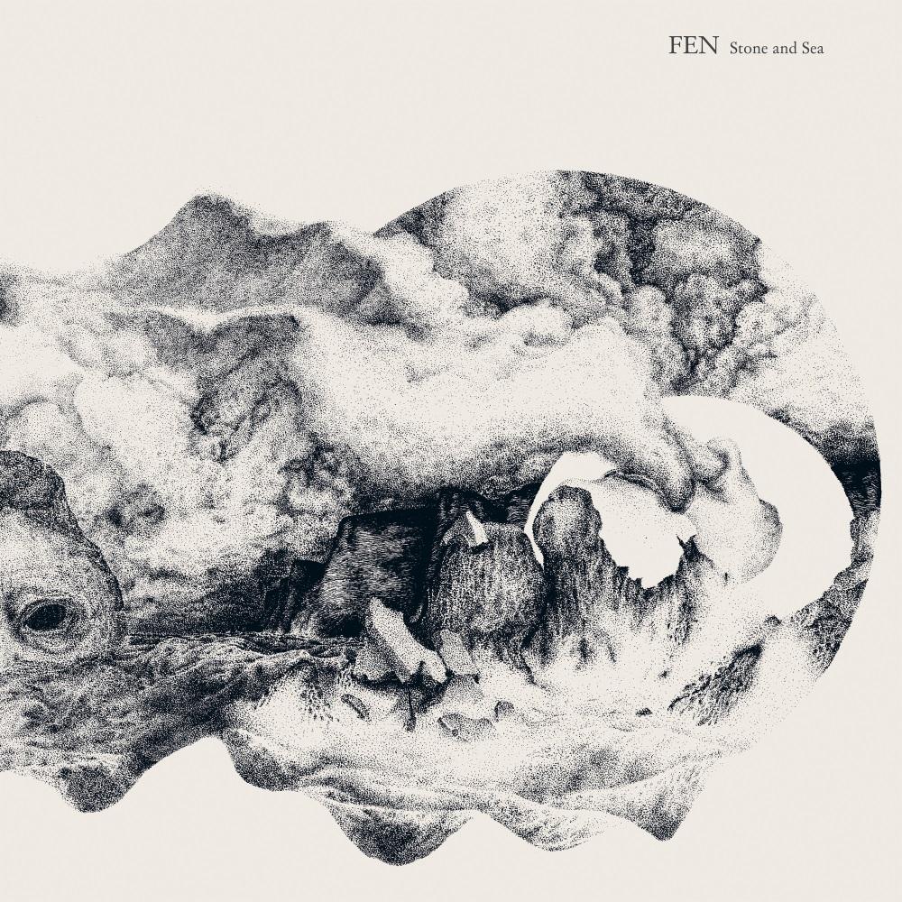 Fen - Stone and Sea