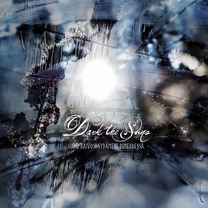 Dark The Suns - Suru Raivosi Syd�meni Pimeydess� (digital)