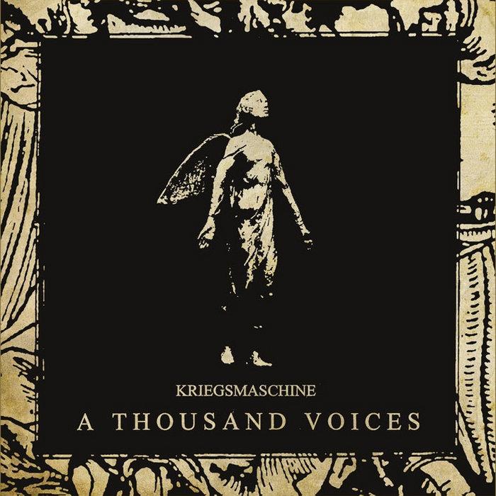 Kriegsmaschine - A Thousand Voices