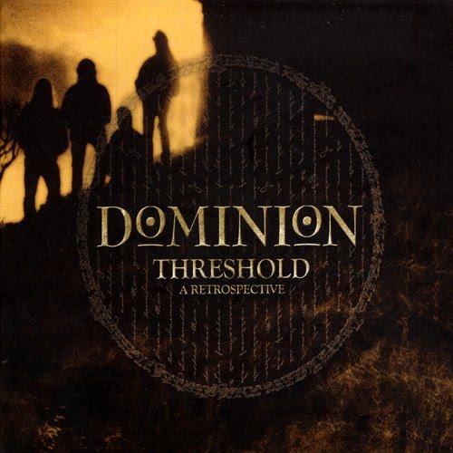 Dominion - Threshold - A Retrospective