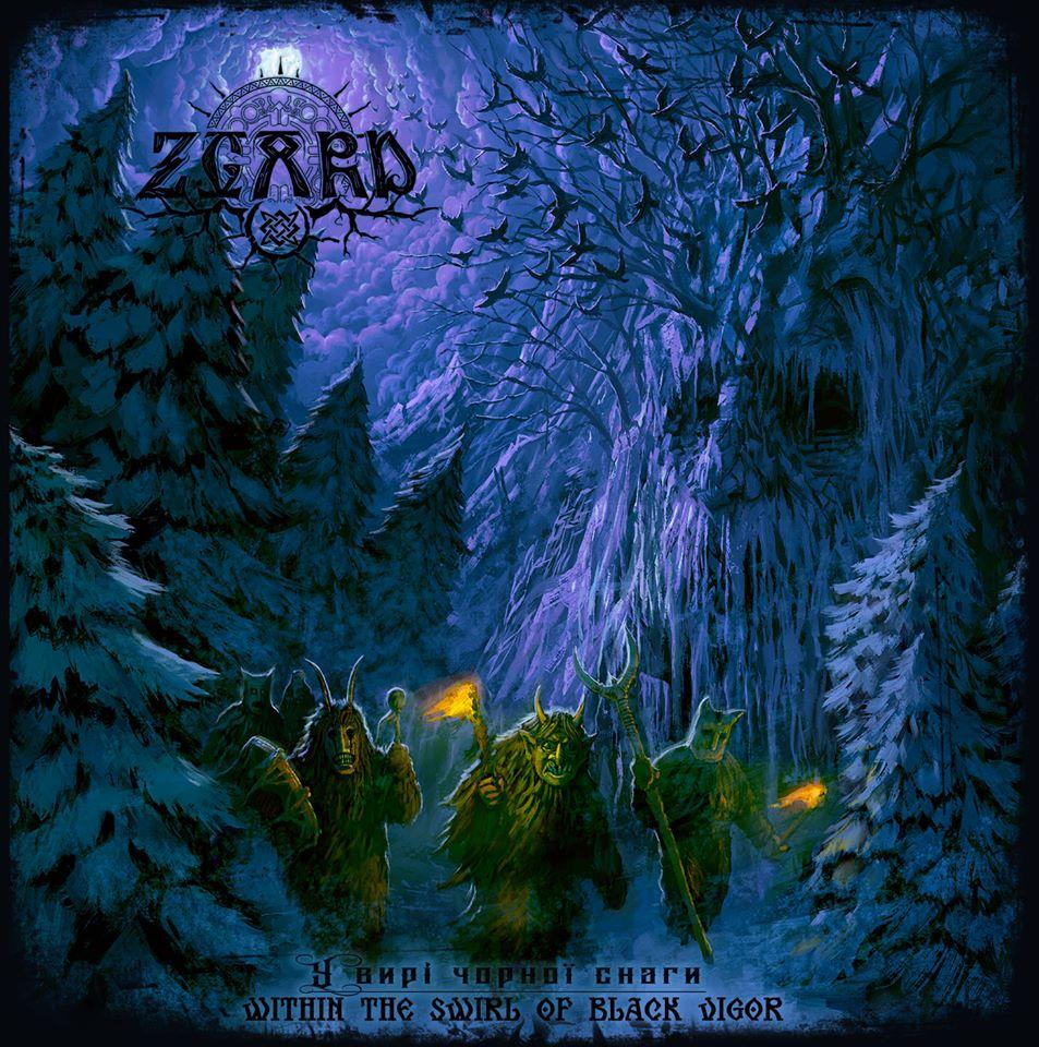 Zgard - U Viri Chornoi Snagi - Within the Swirl of Black Vigor