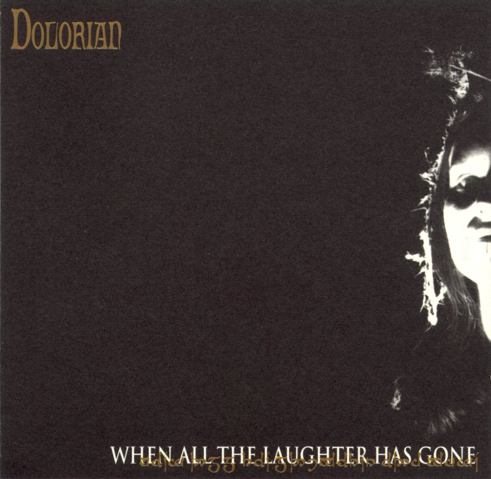 Dolorian - When All the Laughter Has Gone