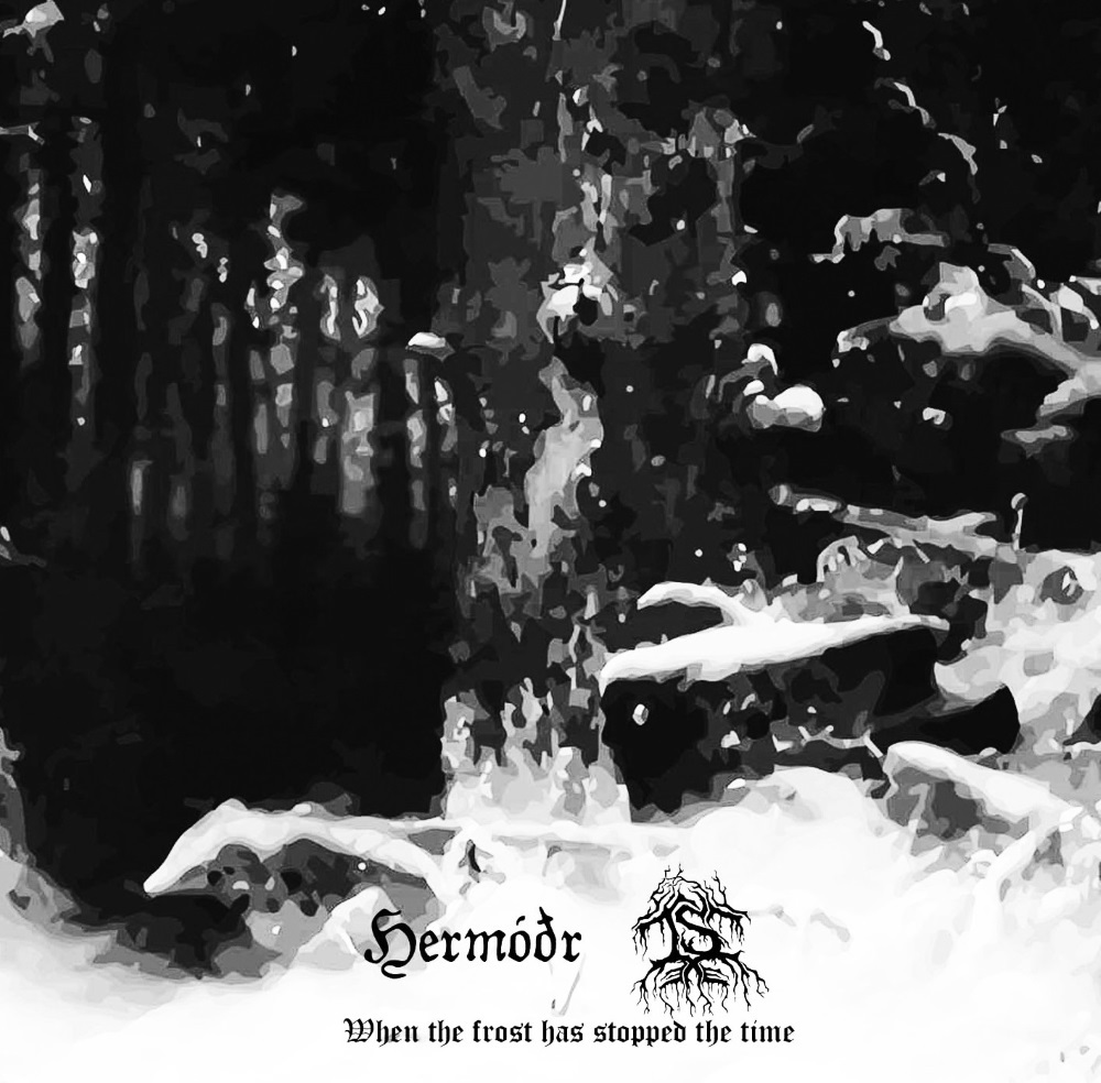 Hermóðr - When the Frost Has Stopped the Time