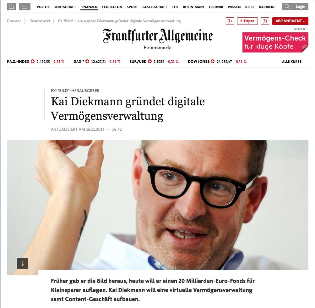 """Wir in der Presse - Frankfurter Allgemeine Zeitung """"Kai Diekmann gründet digitale Vermögensverwaltung"""