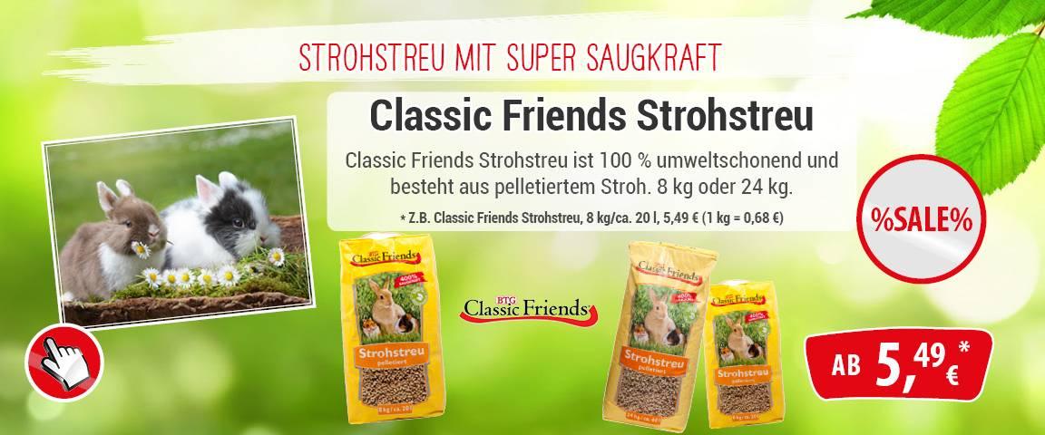 Classic Friends Strohstreu - 15 % Aktionsrabatt
