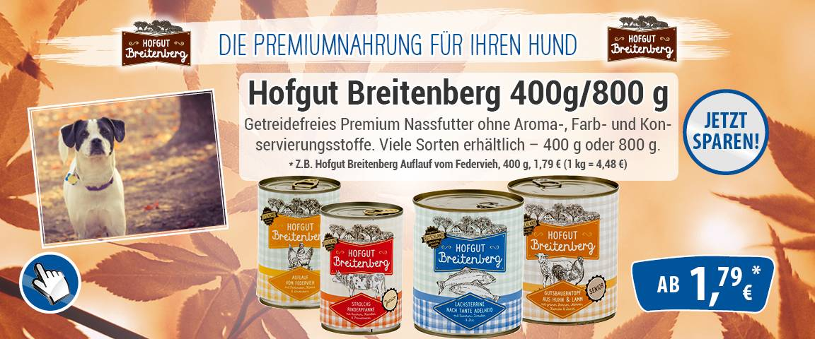 Hofgut Breitenberg Hund 400g & 800g -25% Aktionsrabatt