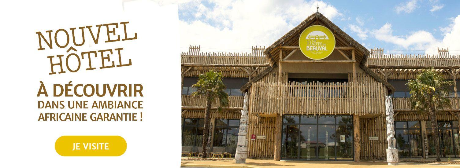 Nouvel hôtel les Hauts de Beauval - ZooParc de Beauval
