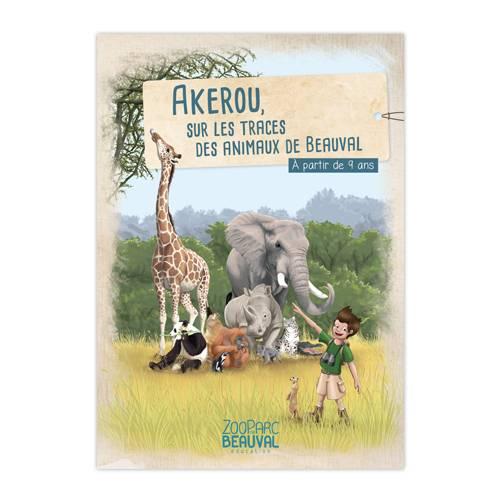 Livre - Akerou, sur les traces des animaux de Beauval - ZooParc de Beauval