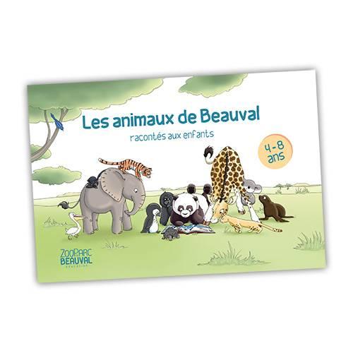 Livre - Les animaux de Beauval racontés aux enfants - ZooParc de Beauval